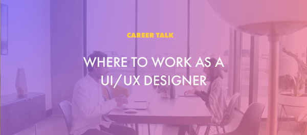 Design Careers: Who do you want to work for?